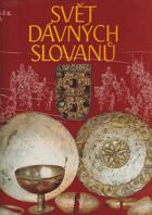 Svět dávných Slovanů.