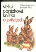 Velká obrázková knížka o zvířatech