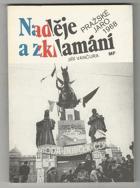 Naděje a zklamání - pražské jaro 1968