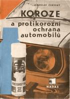 Koroze a protikorozní ochrana automobilů.