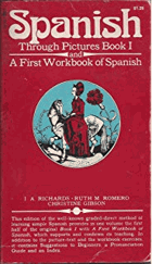 Spanish through pictures - Book 1, and a first workbook of Spanish FOTO POUZE ILUSTRAČNÍ
