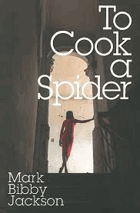 To Cook a Spider