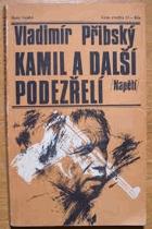 Kamil a další podezřelí