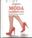 Móda v proměnách času - lexikon - značky, návrháři, oblečení