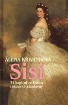 Sisi - jednadvacet kapitol ze života rakouské císařovny