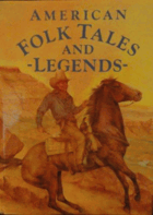 American Folk Tales and Legends