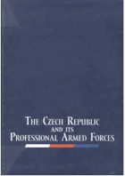 The Czech Republic and its professional armed forces