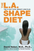 The L.A. shape diet - the 14-day total weight loss plan.