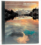 The High Sierra The American Wilderness/Time-Life Books