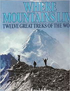 Where mountains live - twelve great treks of the world.