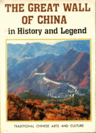 The Great Wall of China in History and Legend