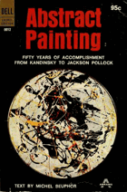 Abstract painting - fifty years of accomplishment, from Kandinsky to the present