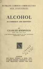Alcohol in commerce and industry