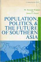 Population, politics, and the future of southern Asia.
