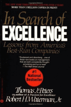 In Search of Excellence. Lessons from America's Best-run Companies