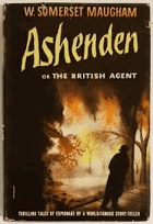ASHENDEN OR THE BRITISH AGENT