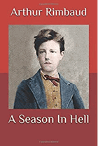 Season In Hell - A Drama on the Life of Arthur Rimbaud