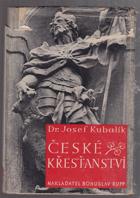 České křesťanství - Církev Kristova a jiné náboženské společnosti v naší vlasti