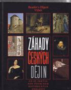 Záhady českých dějin - co se skrývá pod povrchem historických událostí