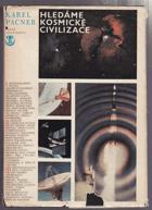 Hledáme kosmické civilizace