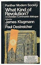 What Kind of Revolution? A Christian-Communist Dialogue