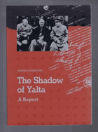 The shadow of Yalta - a report
