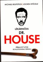 Lékárnička dr. House - příbalový leták ke kultovnímu seriálu