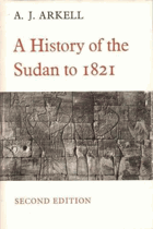 A History of the Sudan to 1821