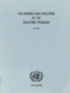 The origins and evolution of the Palestine problem, 1917 - 1988