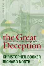 The Great Deception, A Secret History of the European Union