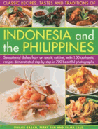 Classic Recipes, Tastes and Traditions of Indonesia and the Philippines