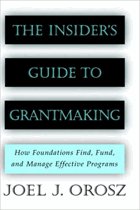 The Insiders Guide to Grantmaking