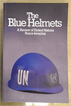 The Blue Helmets. A Review of United Nations Peace-keeping