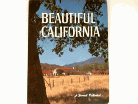 Beautiful California, A Sunset Pictorial