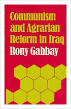 Communism and agrarian reform in Iraq.