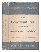 The Communist trials and the American tradition