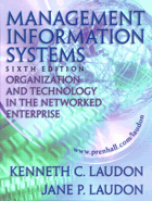 Management information systems - organization and technology in the networked enterprise.