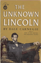 The unknown Lincoln. Originally titled