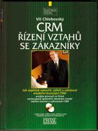 CRM - řízení vztahů se zákazníky