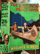THE MAN FROM PEACE RIVER