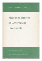 Measuring Benefits of Government Investments