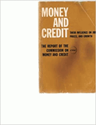 Money and Credit, their influence on jobs, prices, and growth