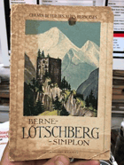 BERNE-LÖTSCHBERG-SIMPLON. GUIDE ILLUSTRÉ