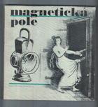 Magnetická pole BEZ DESKY!
