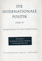 Die Internationale Politik 1956/57