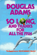 So long, and thanks for all the fish 1st EDITION!!!!!!!