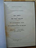 The Unity of the Nile Valley - Its Geographical Bases and its Manifestations in History