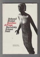 Bambino di Praga - Barvotisky - Krásná Poldi