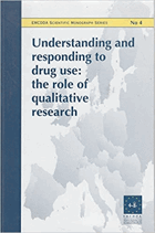 Understanding and Responding to Drug Use