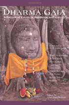 Dharma Gaia. Harvest of Essays in Buddhism and Ecology